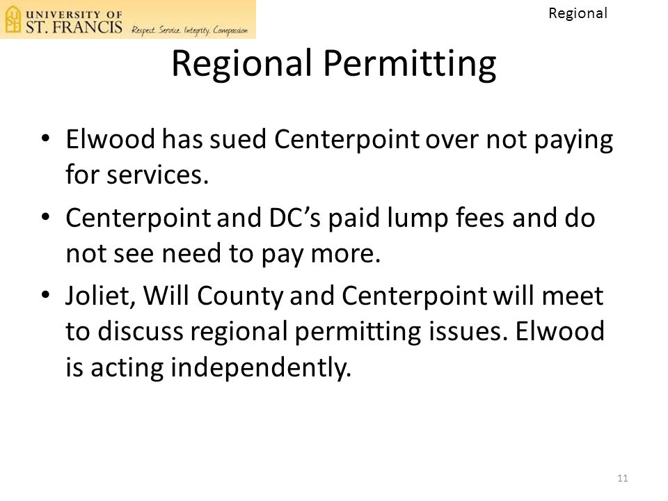 Regional Permitting Elwood has sued Centerpoint over not paying for services. Centerpoint and DC's paid lump fees and do not see need to pay more. Jol