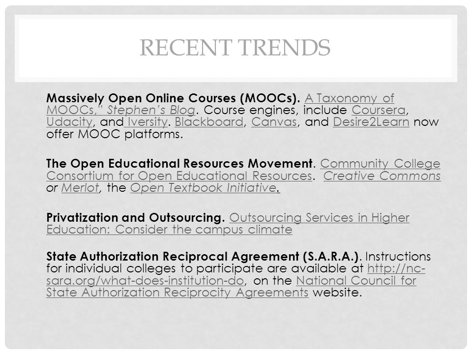 RECENT TRENDS Massively Open Online Courses (MOOCs).