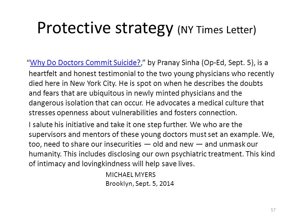 Protective strategy (NY Times Letter) Why Do Doctors Commit Suicide?, by Pranay Sinha (Op-Ed, Sept.