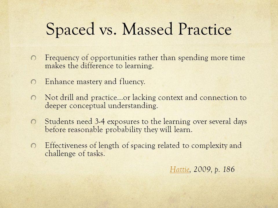 Spaced vs.