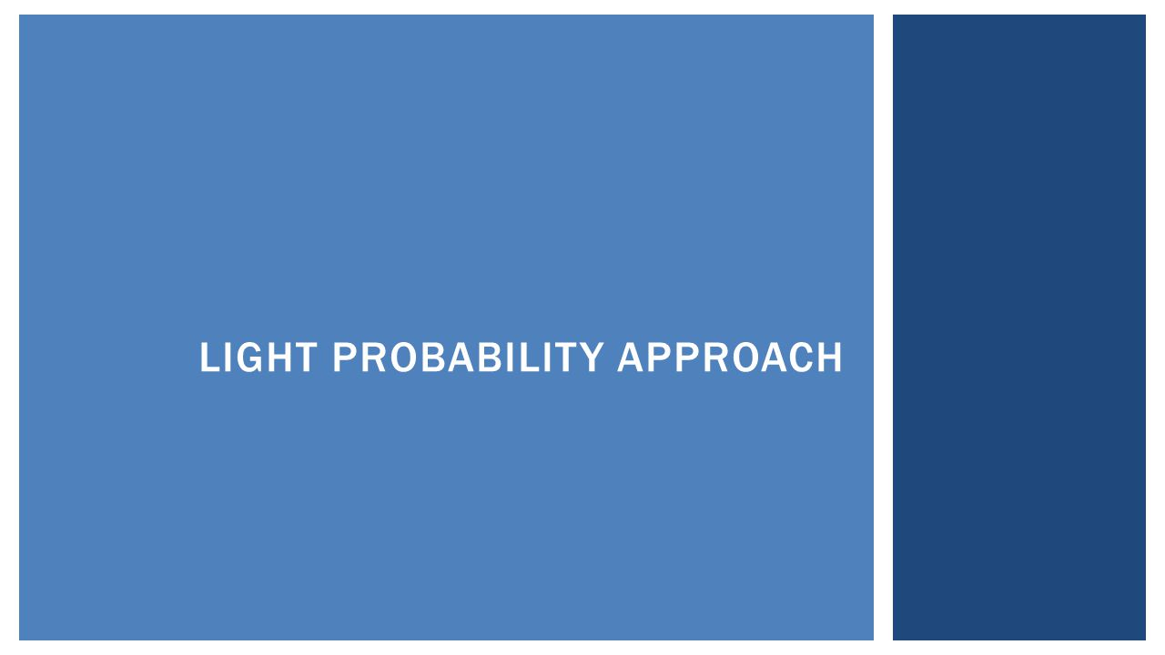 LIGHT PROBABILITY APPROACH