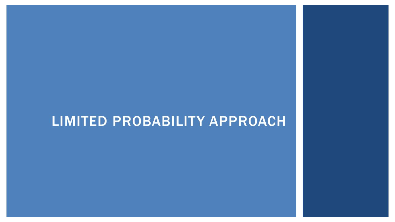 LIMITED PROBABILITY APPROACH