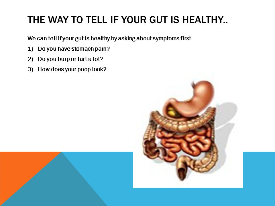 THE WAY TO TELL IF YOUR GUT IS HEALTHY..