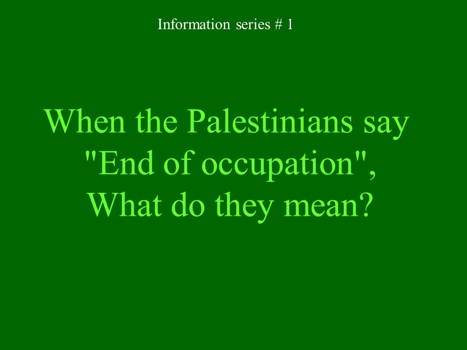 When the Palestinians say