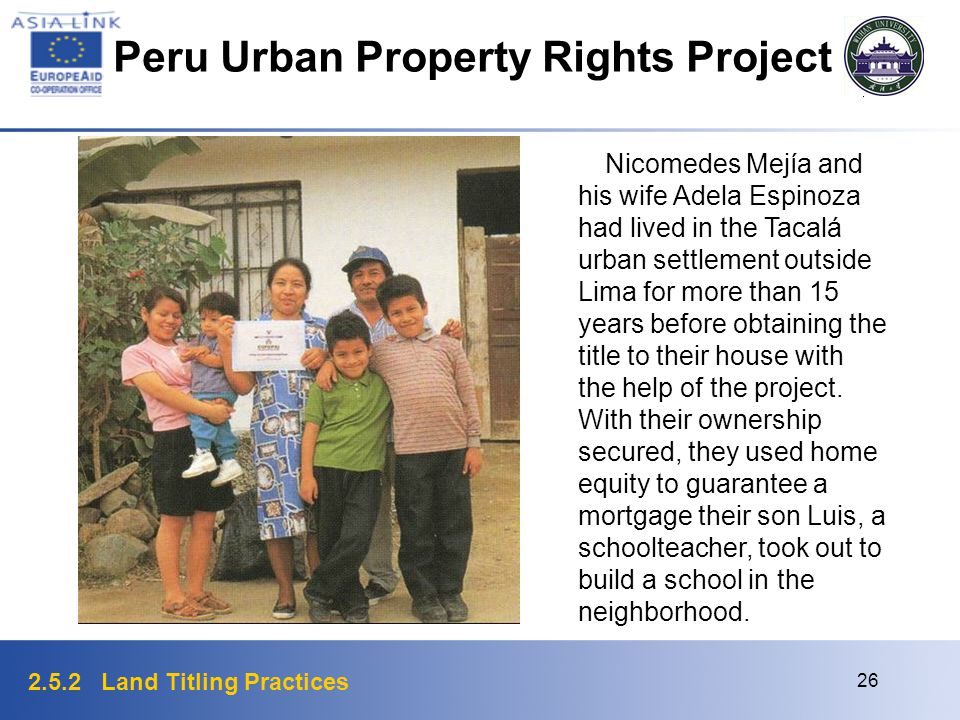2.5.2 Land Titling Practices 26 Nicomedes Mejía and his wife Adela Espinoza had lived in the Tacalá urban settlement outside Lima for more than 15 yea
