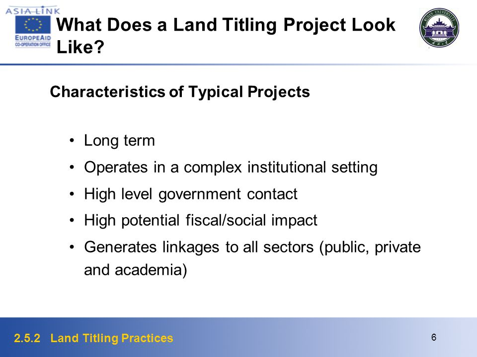 2.5.2 Land Titling Practices 7 What Does a Land Titling Project Look Like.