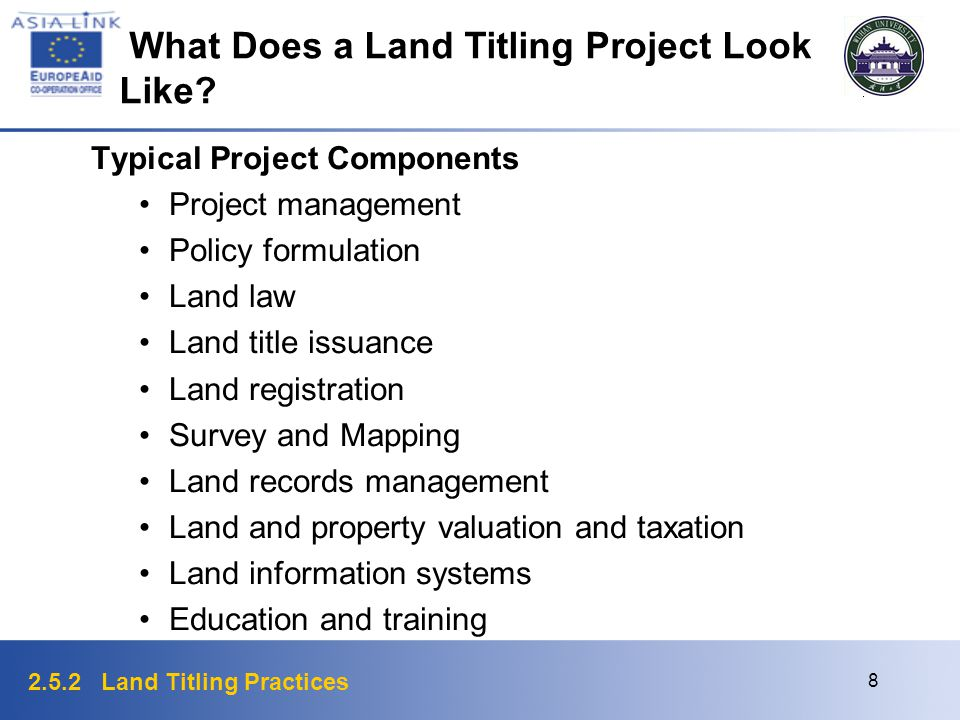 2.5.2 Land Titling Practices 9 Benefits of Land Titling Secure land tenure Reduction in land disputes More efficient land markets Increased land values Broadened tax base Information to support better resource allocation and management More equitable basis for compensation