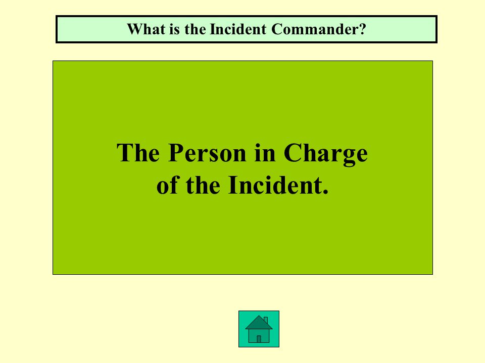 ICS What is the Incident Command System