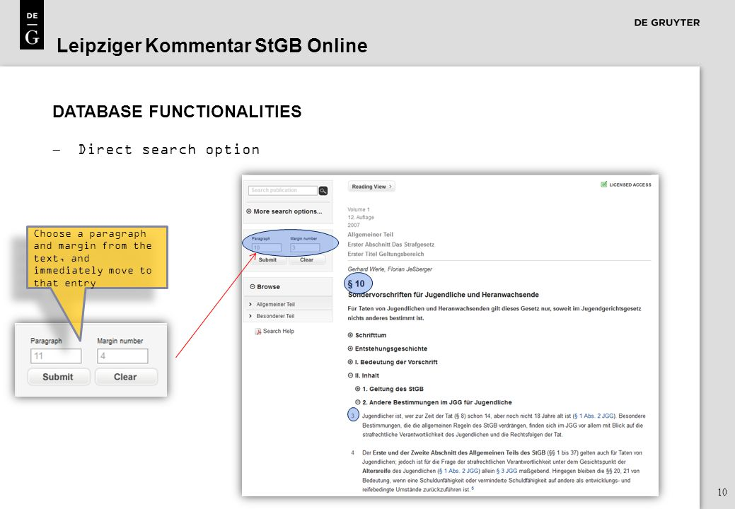 10 DATABASE FUNCTIONALITIES  Direct search option Leipziger Kommentar StGB Online Choose a paragraph and margin from the text, and immediately move to that entry