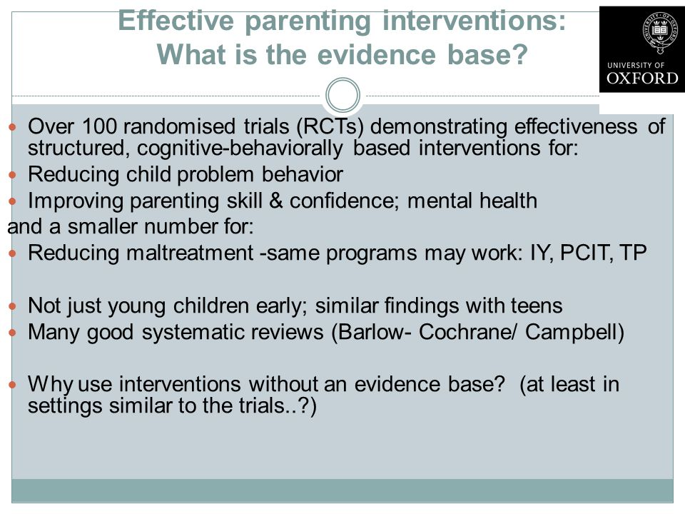 Effective parenting interventions: What is the evidence base.