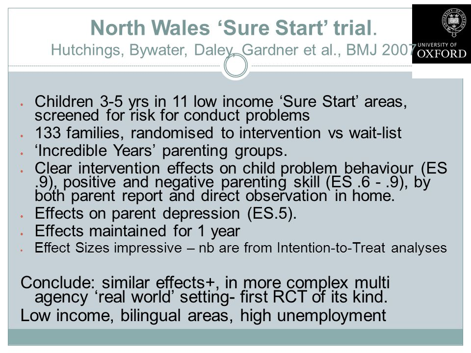 North Wales 'Sure Start' trial.