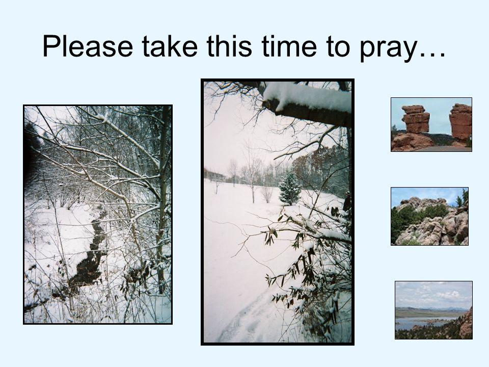 Please take this time to pray…