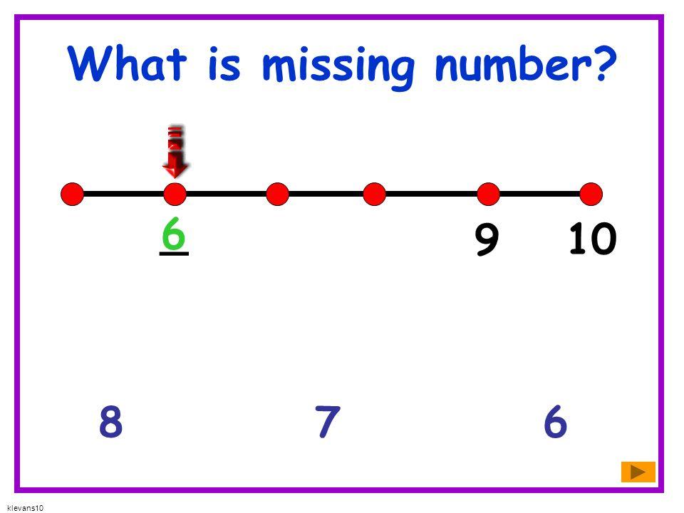 klevans10 What is missing number? 9810 12 13 8 _11