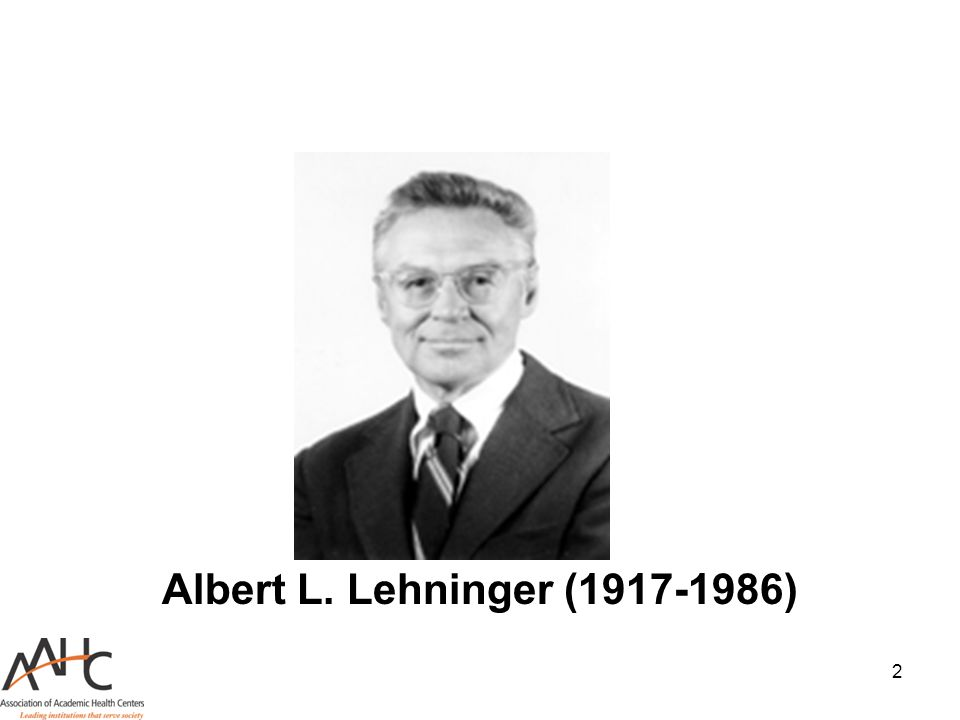 2 Albert L. Lehninger (1917-1986)
