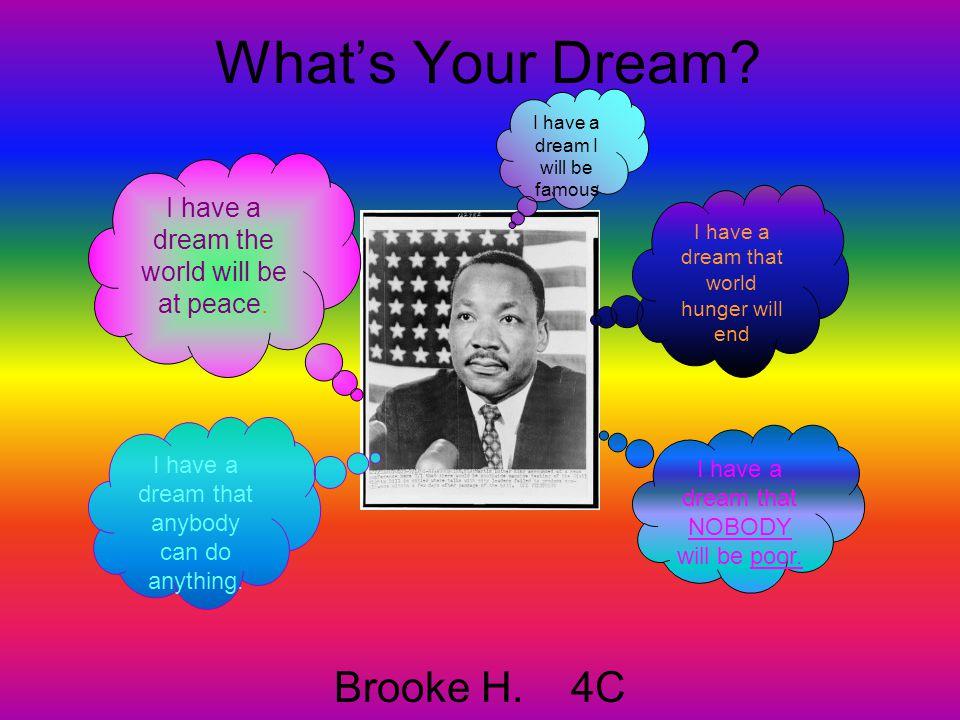 What's Your Dream.Danielle C.
