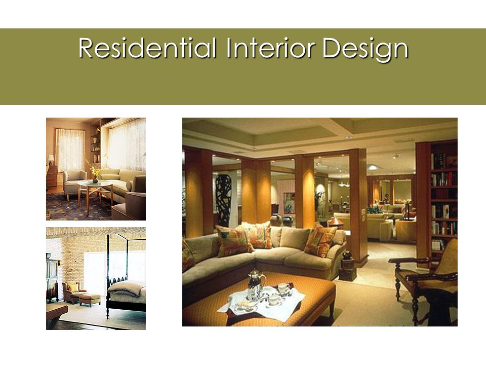 Career Opportunities  Residential Design  Remodeling (non-load bearing)  Kitchen Design  Bath/Spa Design  Lighting  Vacation Homes  Condominiums and townhouses  Model homes  Home theaters  Home offices  Restoration  Specialized (elderly, disabled, children)