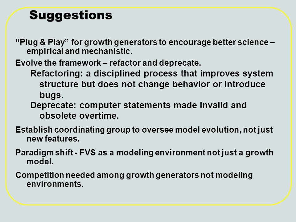 Suggestions Plug & Play for growth generators to encourage better science – empirical and mechanistic.