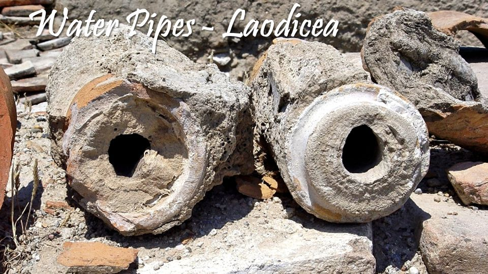 Water Pipes - Laodicea