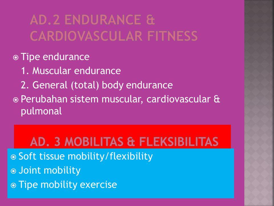  Tipe endurance 1. Muscular endurance 2.