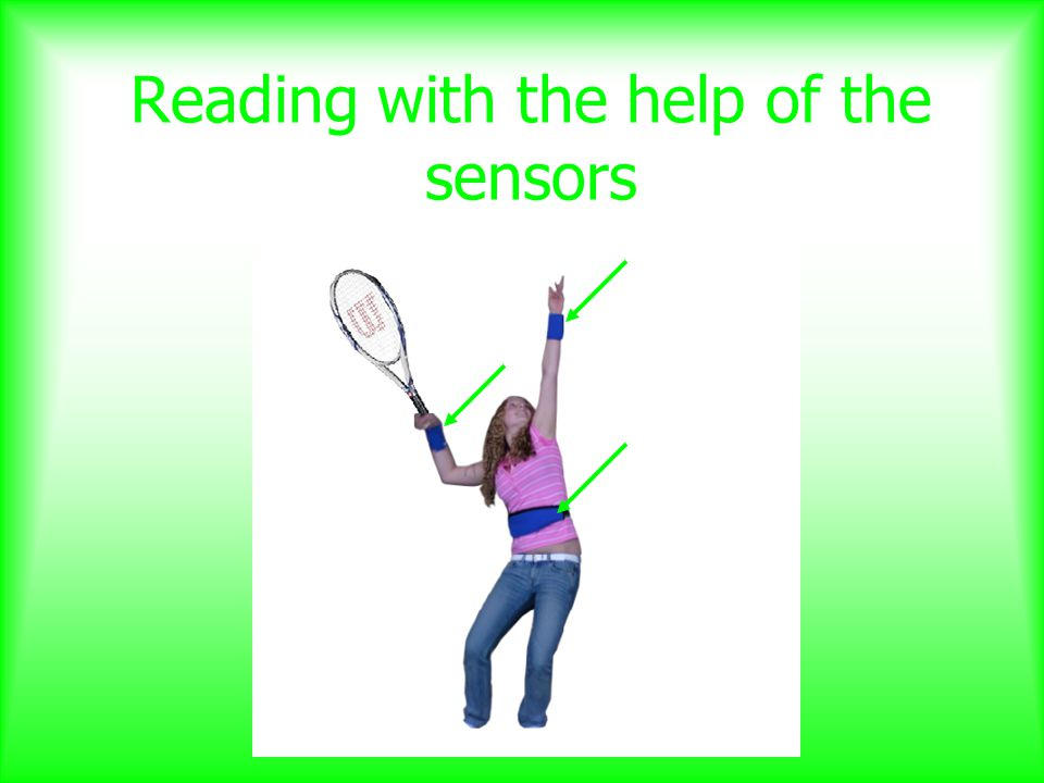 Reading with the help of the sensors