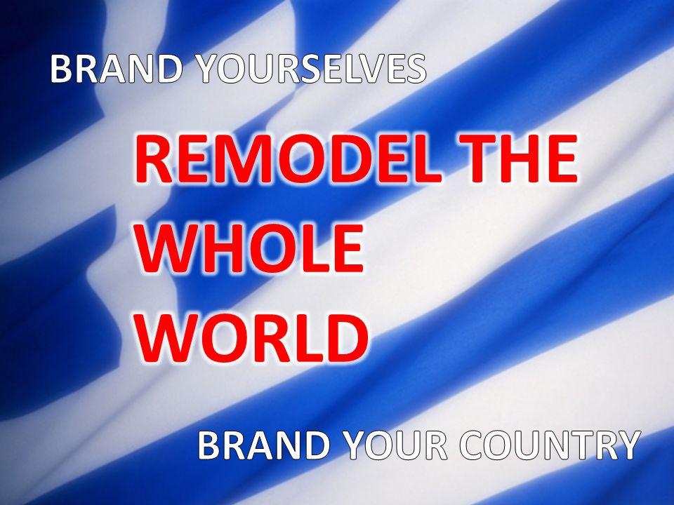 CULTURE EROSION VALUE EROSION SELF-ESTEEM EROSION PETER ECONOMIDES – Rebranding Greece , 2012