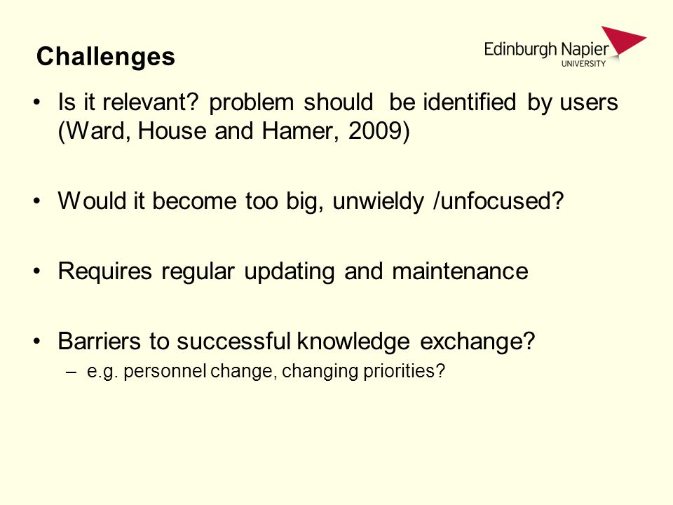 Challenges Is it relevant.