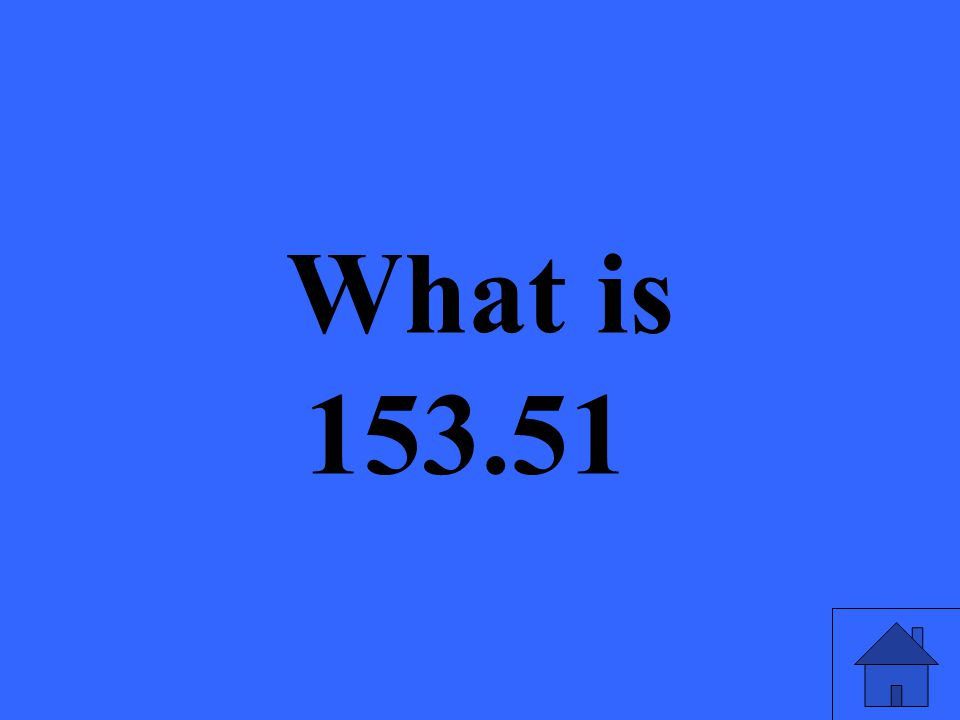 What is 153.51