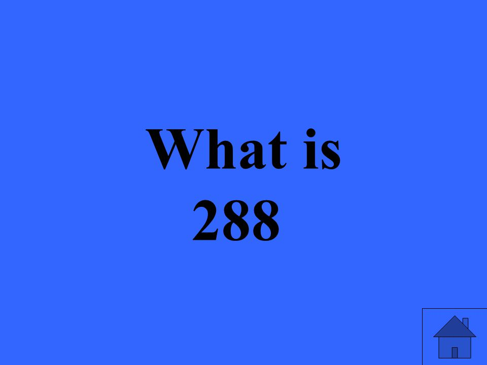 What is 288