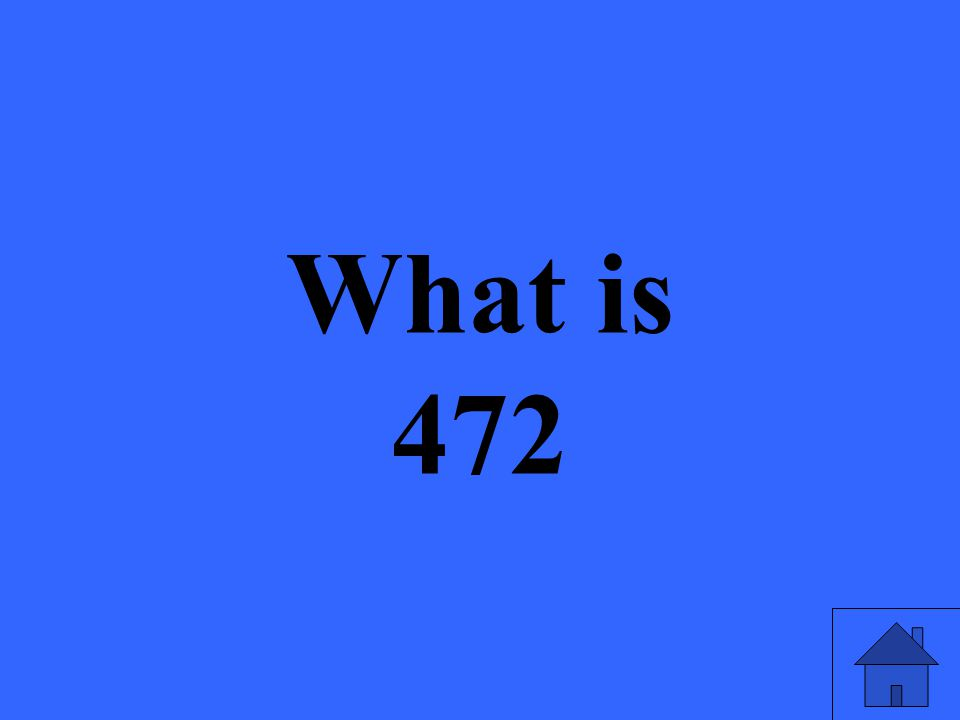 What is 472