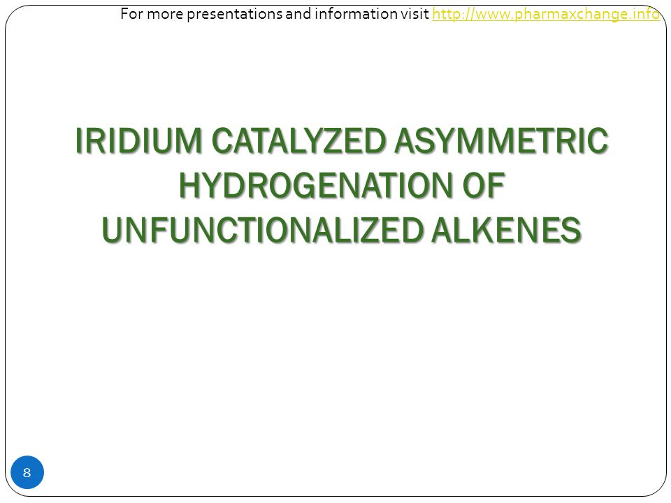 29 So far only 2-Aryl-1-butenes and allylic alcohols have been tested using Ir complxes as catalysts.