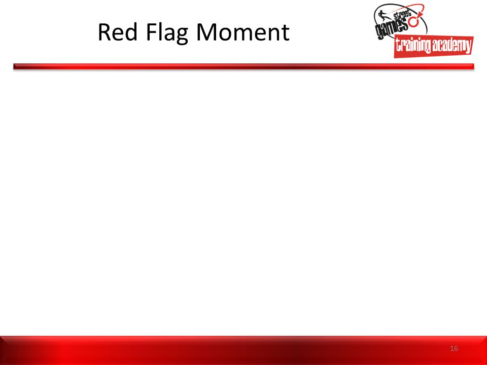 Red Flag Moment 16