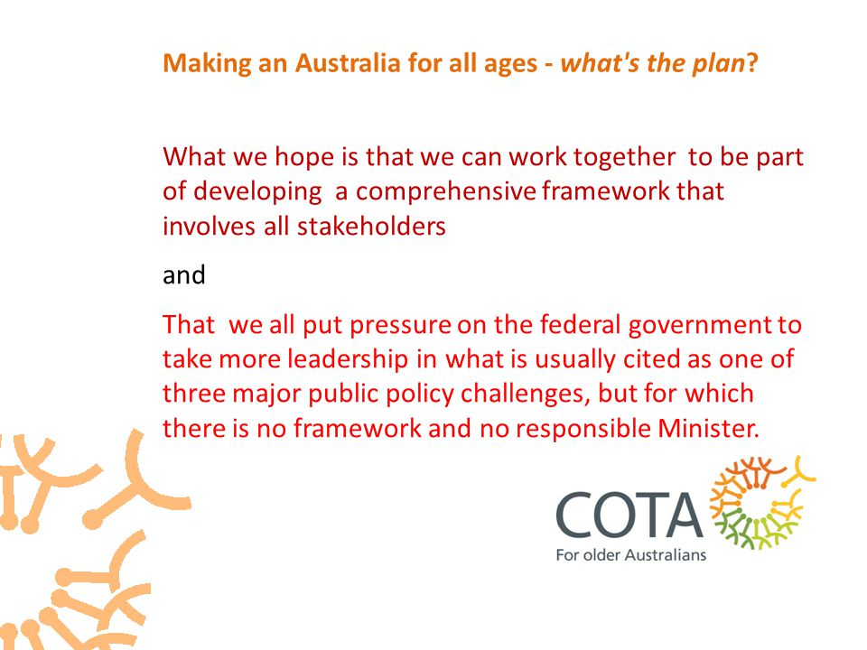 What we hope is that we can work together to be part of developing a comprehensive framework that involves all stakeholders and That we all put pressure on the federal government to take more leadership in what is usually cited as one of three major public policy challenges, but for which there is no framework and no responsible Minister.
