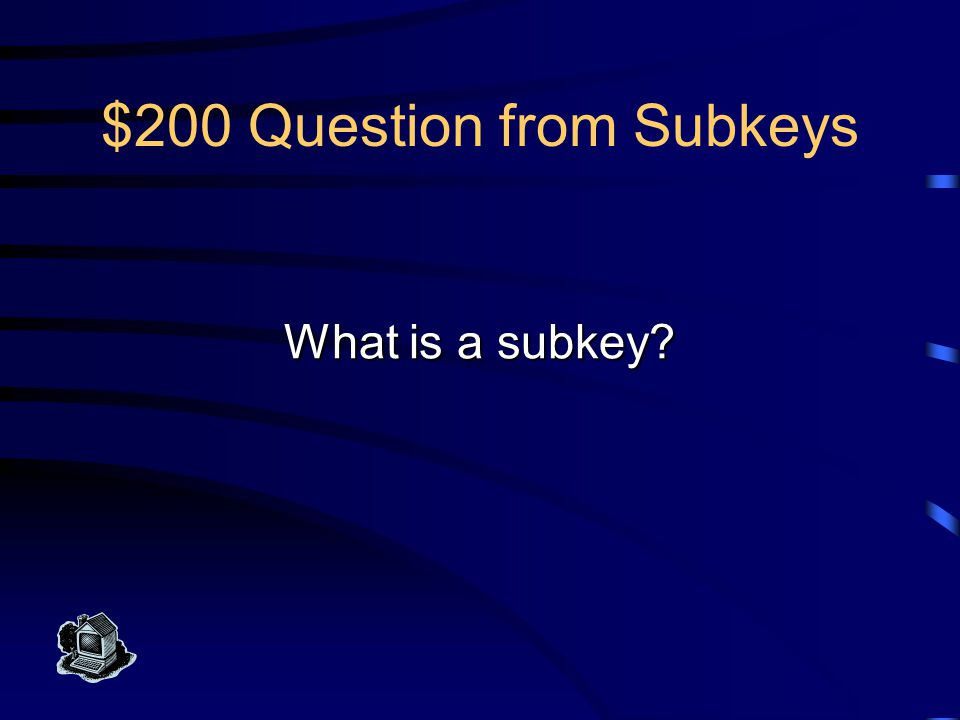 $200 Answer from Subkeys This set of attributes is a super key for some, but not all, of the attributes in a relation.