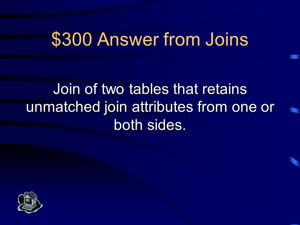 $200 Question from Joins What is an inner join?