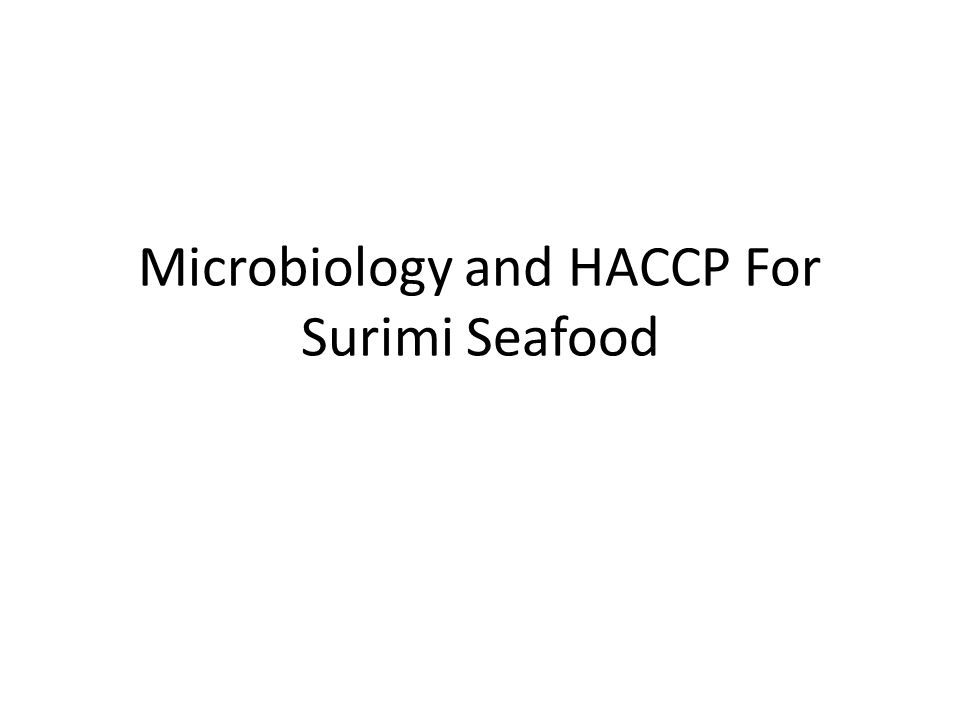 Microbiology and HACCP For Surimi Seafood