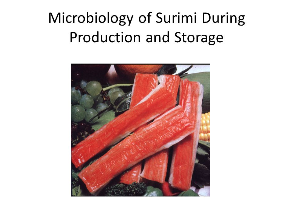 Microbiology of Surimi During Production and Storage