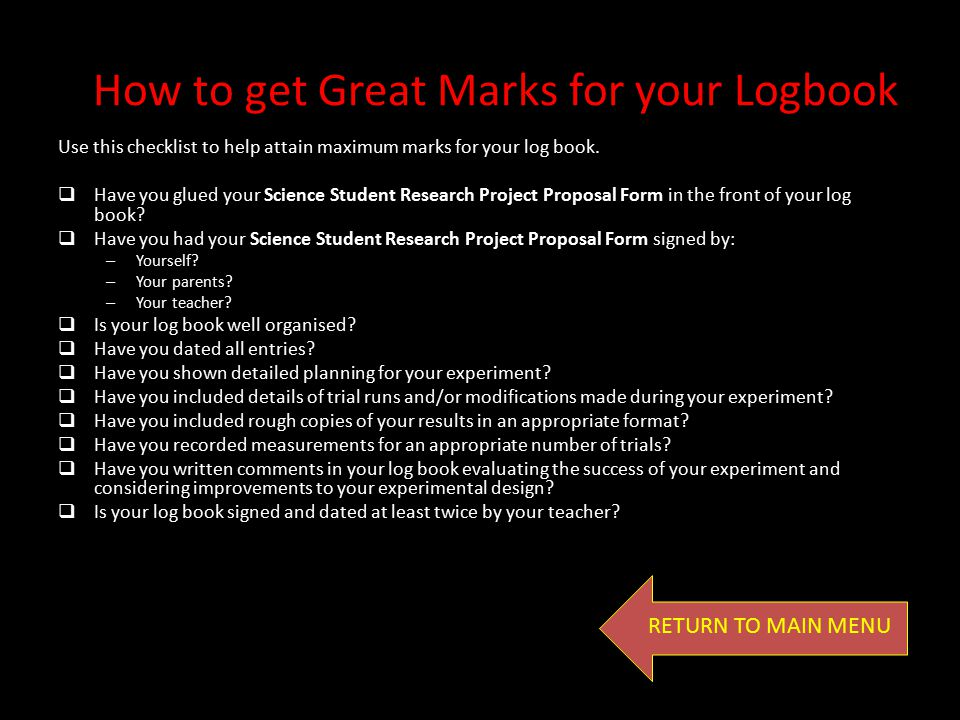 What Should my Log Book look like? RETURN TO MAIN MENU