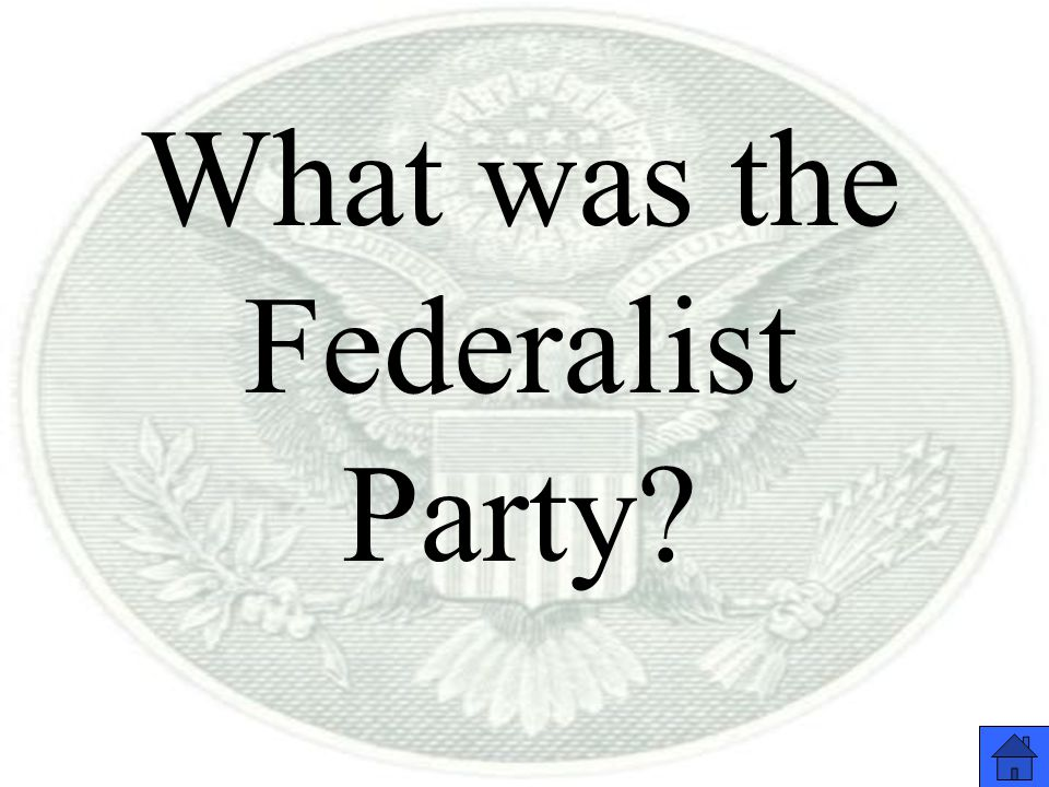 What was the Federalist Party
