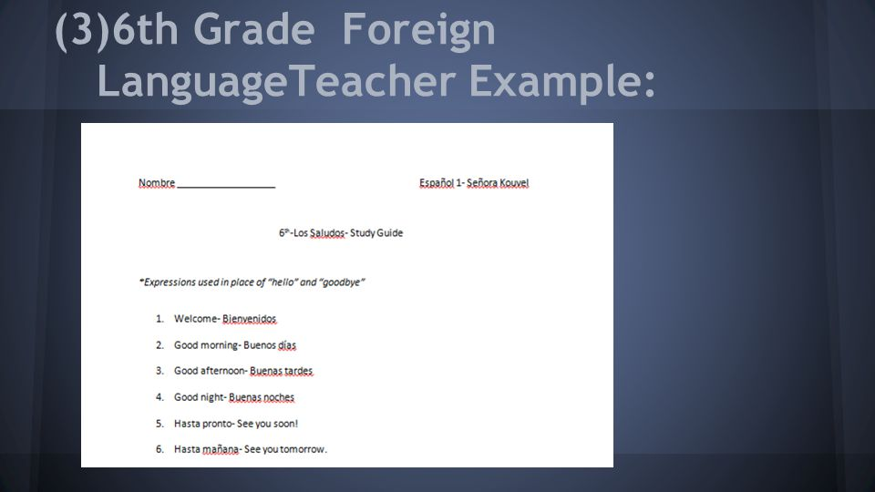 (3)6th Grade Foreign LanguageTeacher Example: