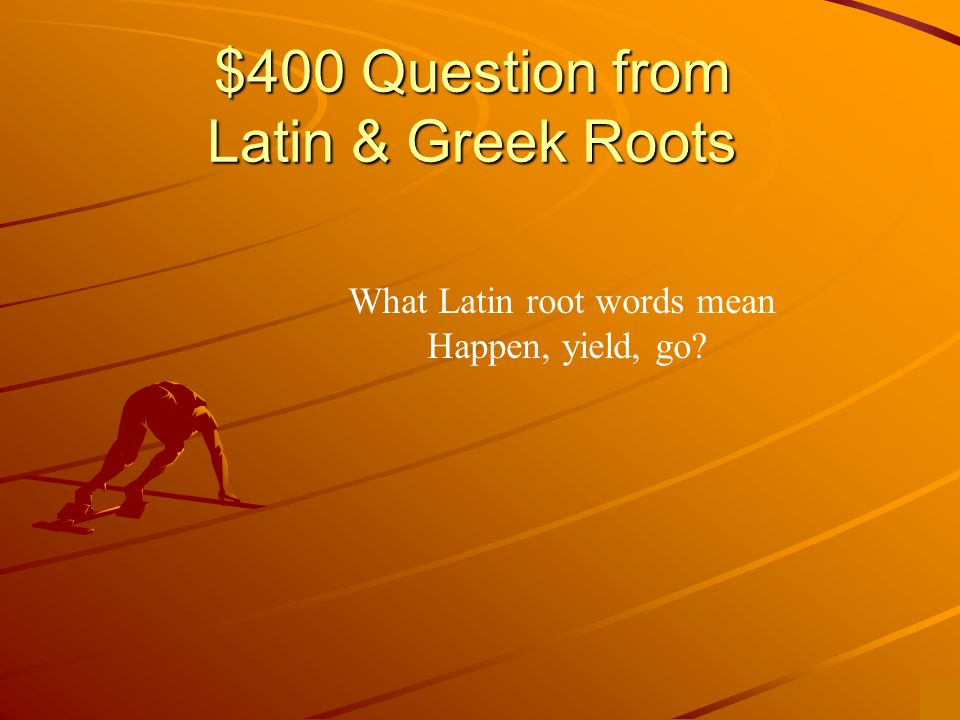 $300 Answer from Latin & Greek Roots -bio-