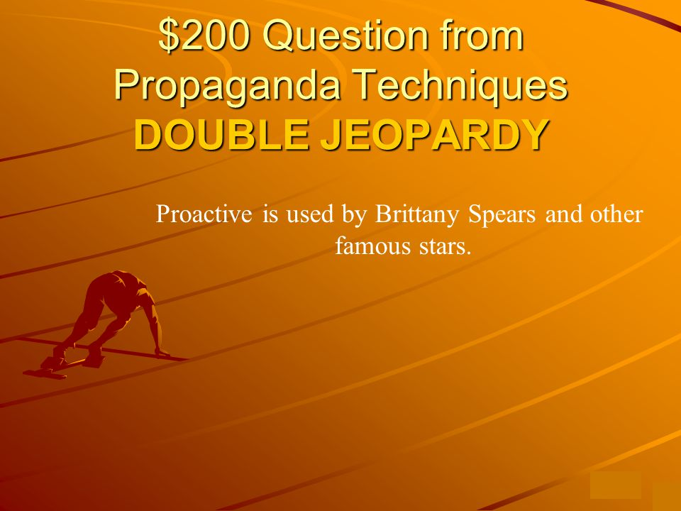 $100 Answer from Propaganda Techniques What is bandwagon