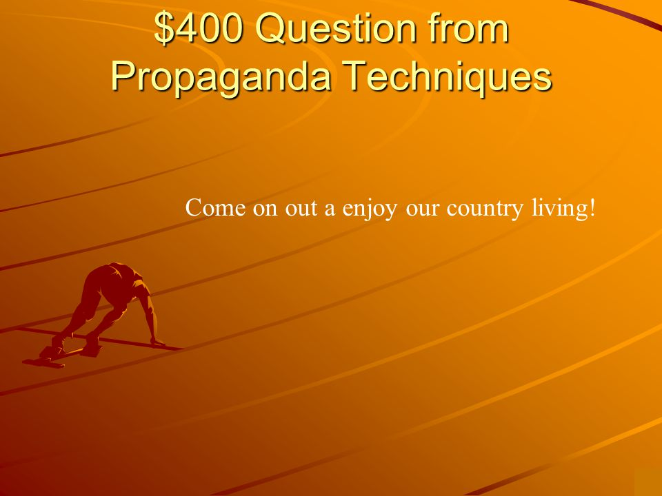 $300 Answer from Propaganda Techniques What is name-calling