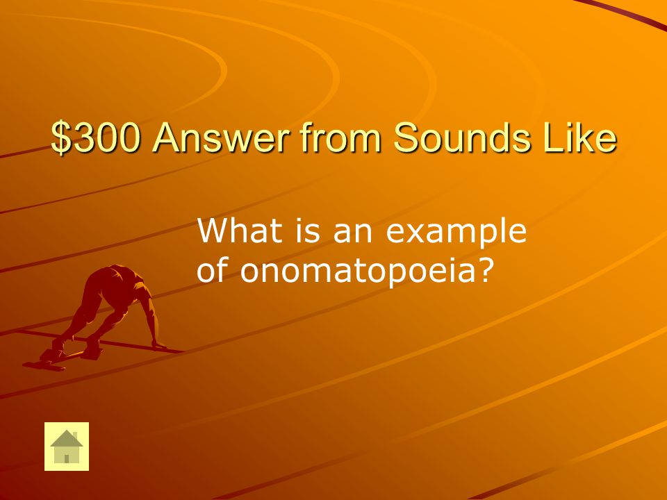$300 Question from Sounds Like The rocks crunched under our feet.