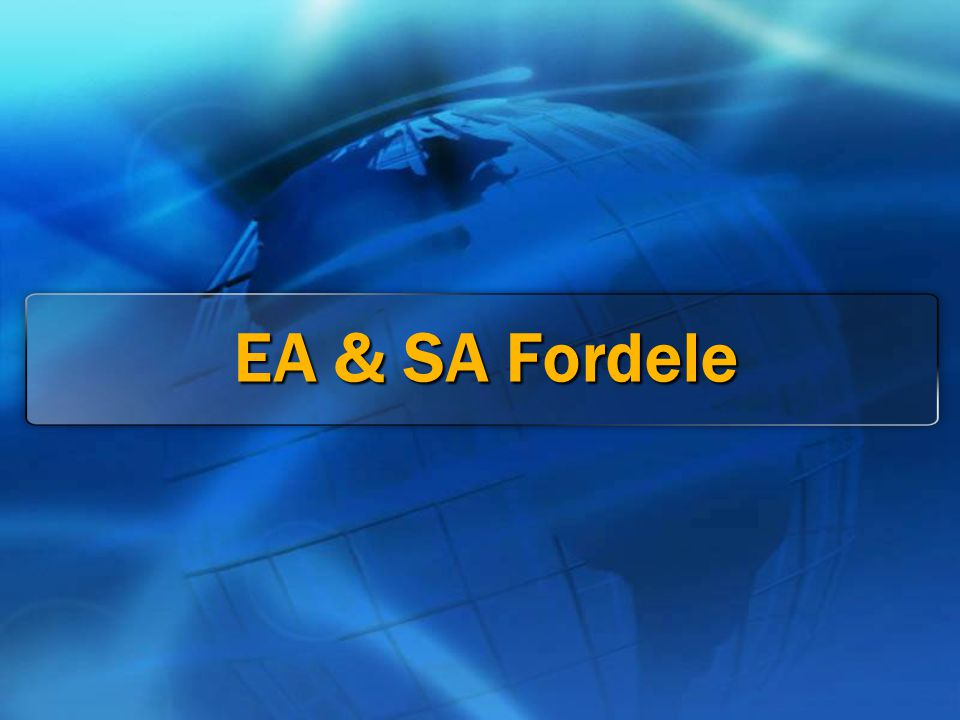 EA & SA Fordele