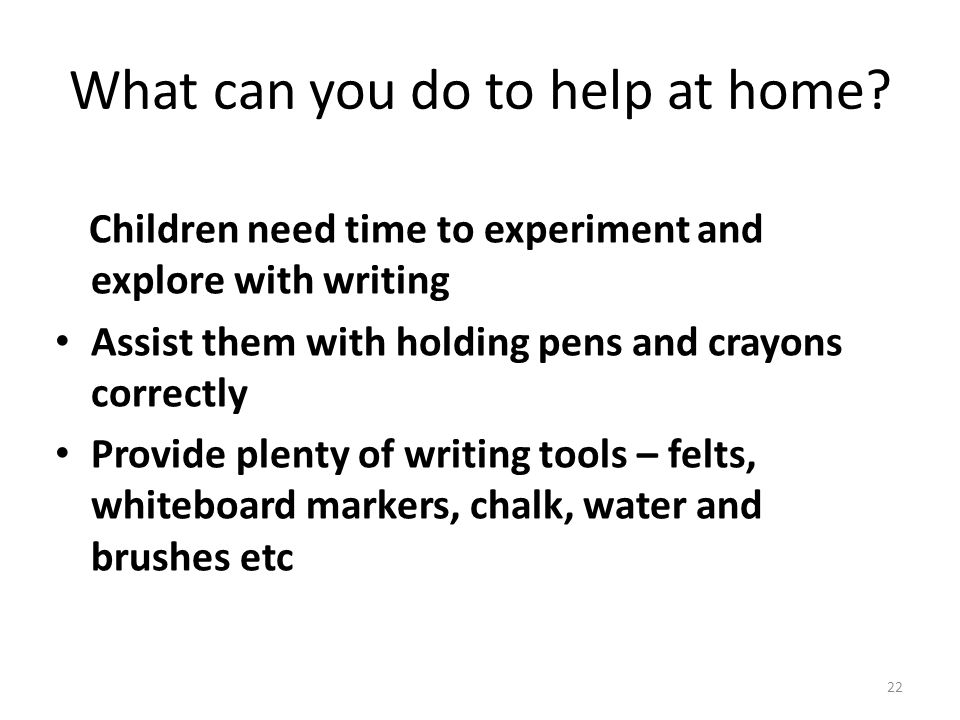 What can you do to help at home.