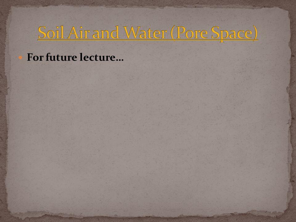 For future lecture…