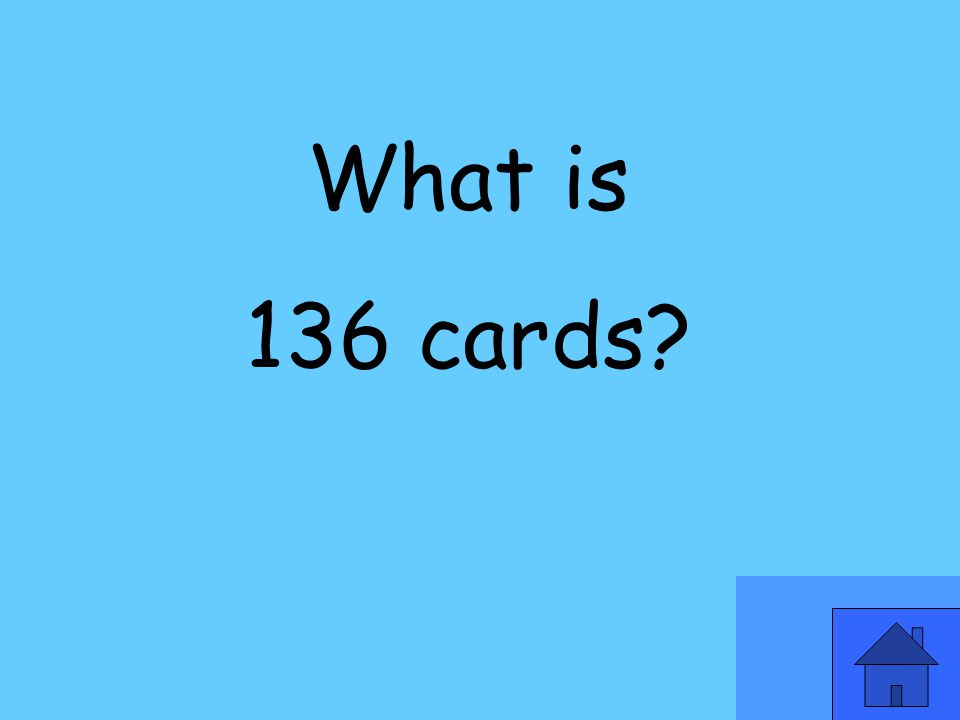 What is 136 cards?