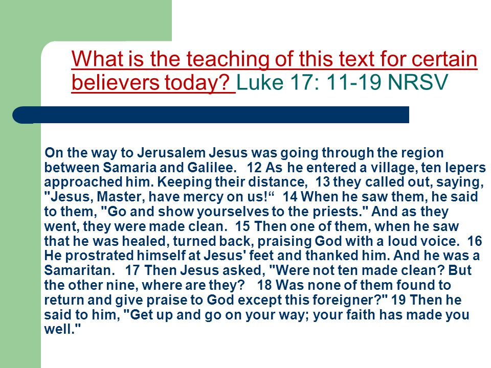 What is the teaching of this text for certain believers today.