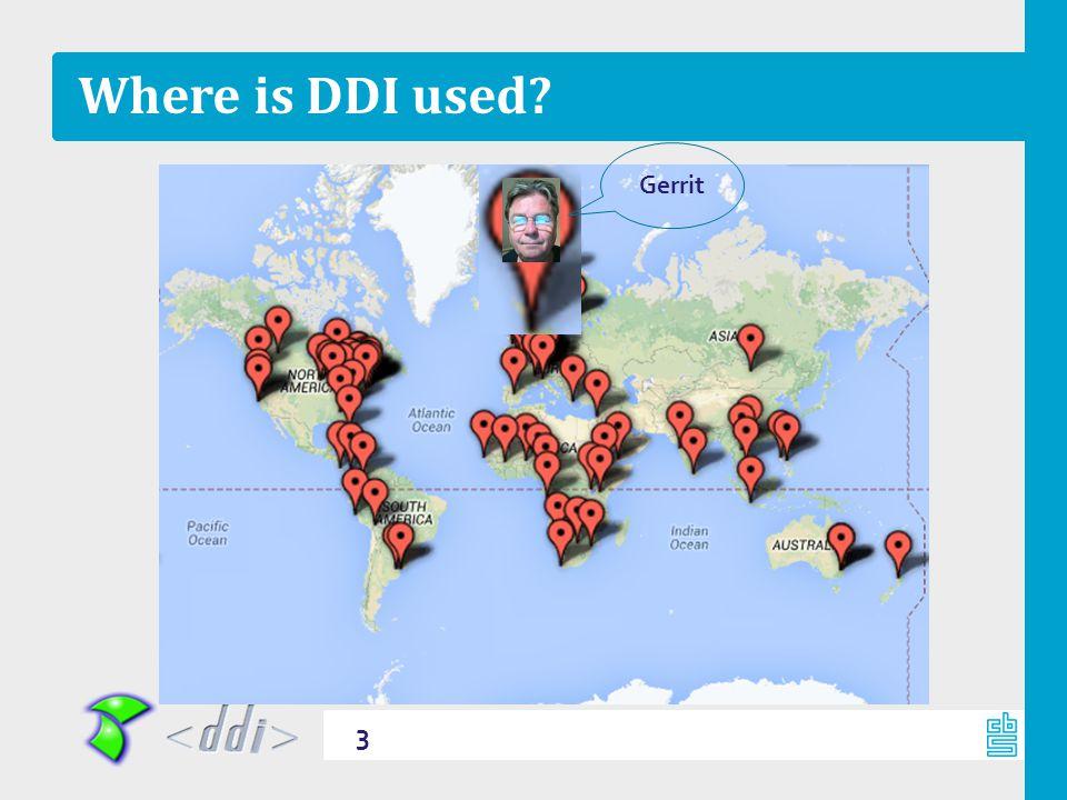 Where is DDI used? 3 Gerrit
