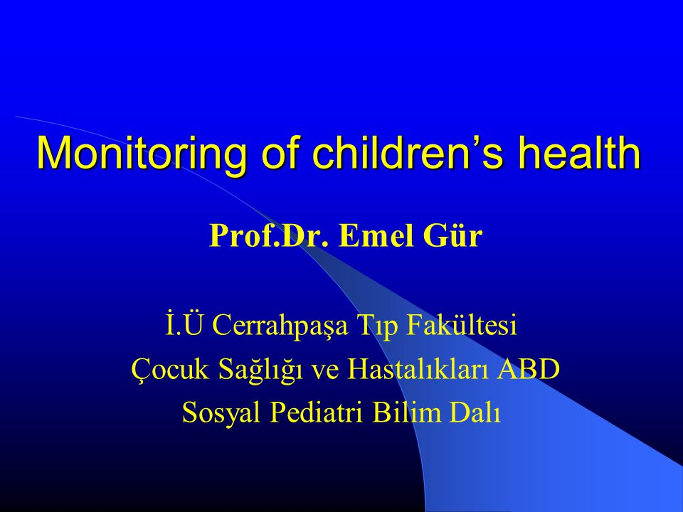 Monitoring of children's health Prof.Dr.